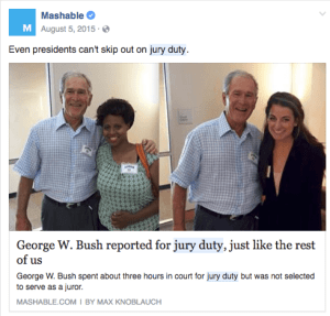 President Bush showing up for Jury Duty