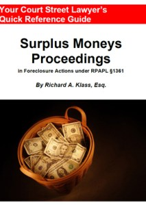 "Cover of book called ""Surplus Moneys Proceedings in Foreclosure Actions under RPAPL Section 1361"" using a photo of a basket of money as an illustration. The book is by Richard Klass."