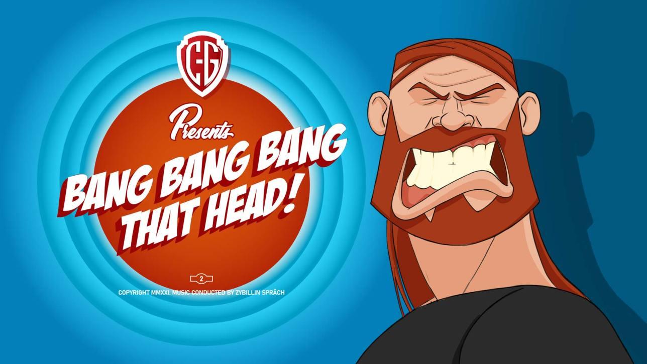 Bang that head!