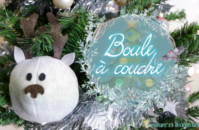 Tuto boule de Noël à coudre