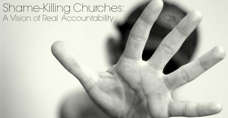 Shame-Killing Churches