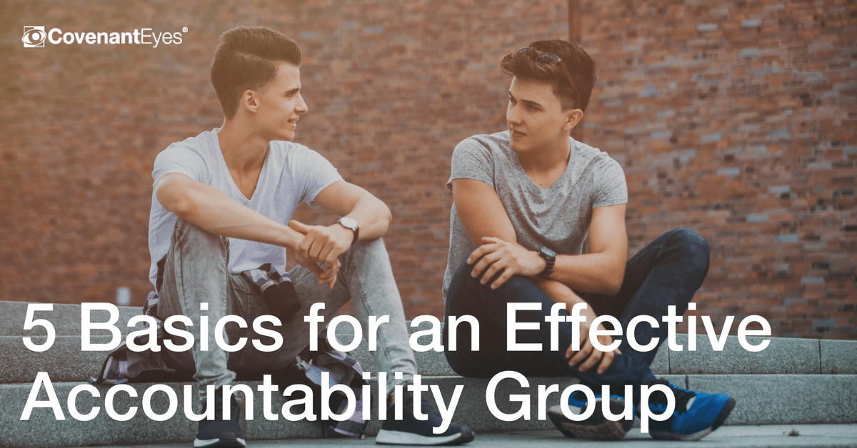 5 Basics for an Effective Accountability Group