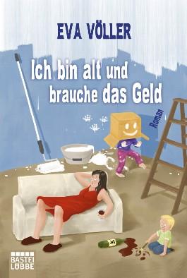 https://i1.wp.com/cover.allsize.lovelybooks.de.s3.amazonaws.com/Ich-bin-alt-und-brauche-das-Geld-9783404168217_xxl.jpg