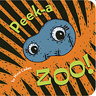 Orange and black striped cover with a cutout in the middle featuring grey skin and white eyes looking out. Peek-a-Zoo! by Nina Laden.
