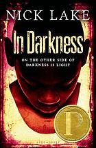 Cover of In Darkness by Nick Lake