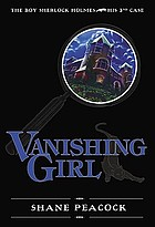 Vanishing girl by	Shane Peacock