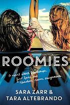 Cover of Roomies by Sara Zarr and Tara Altebrando