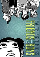Cover of the graphic novel Friends With Boys by Faith Erin Hicks