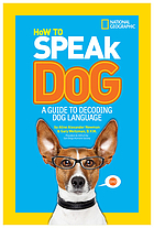 Cover of How to Speak Dog by Newman and Weitzman