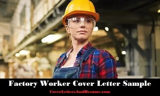 Factory Worker Cover Letter Sample | CLR