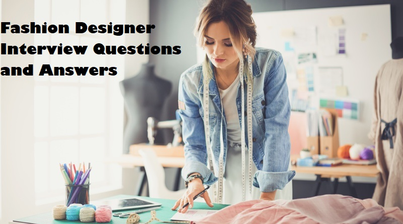 23 Fashion Designer Interview Questions And Answers Clr