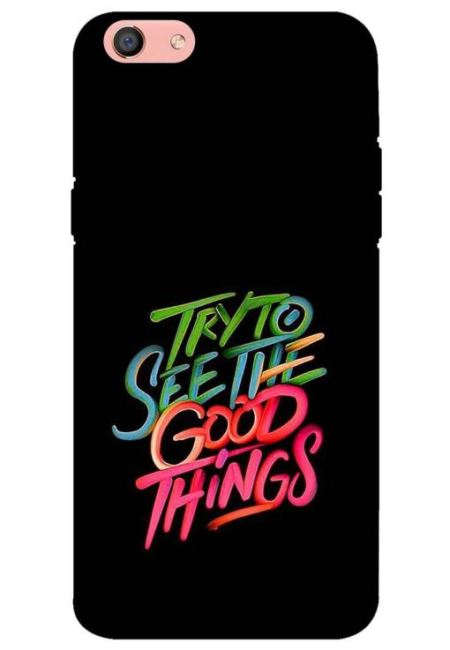 Try To See The Good Things Mobile Cover For Oppo F3