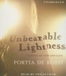 Unbearable Lightness: A Story of Loss and Gain, Portia De Rossi