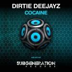 Dirtie Deejayz - Cocaine