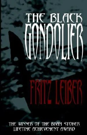 The Black Gondolier and Other Stories [Source: Booktopia]