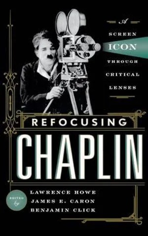 https://i1.wp.com/covers.booktopia.com.au/big/9780810892255/refocusing-chaplin.jpg