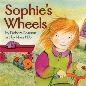 Sophie's Wheels Debora Pearson and Nora Hilb