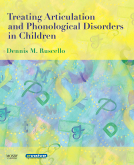 Ruscello (2008) Treating Articulation and Phonological Disorders in Children