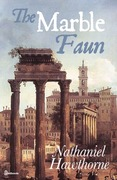 The Marble Faun - Nathaniel Hawthorne | Feedbooks