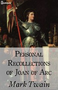 Personal Recollections of Joan of Arc - Mark Twain | Feedbooks