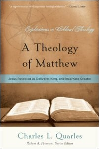 """Cover of Quarles's """"Theology of Matthew"""""""