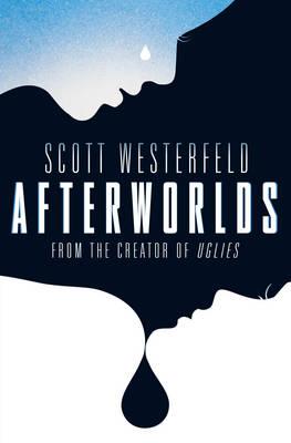Afterworlds by Scott Westerfeld