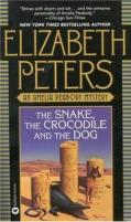 The Snake, the Crocodile & the Dog (Amelia Peabody Mysteries)