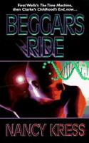 Beggars Ride (Beggars Trilogy (also known as Sleepless Trilogy))