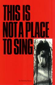 This Is Not a Place to Sing