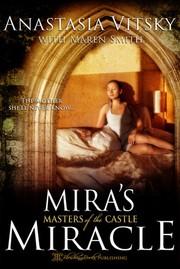 Mira's Miracle