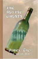 The Bottle Ghosts (Dick Hardesty Mysteries)