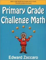 Cover of: Primary Grade Challenge Math by Edward Zaccaro