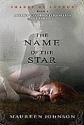 The Name of the Star (Shades of London) Cover Maureen Johnson