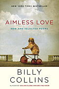 Aimless Love: New and Selected Poems Cover