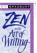 Zen in the Art of Writing: Essays on Creativity Third Edition/Expanded Cover