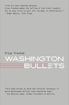 Amazon.com: Washington Bullets eBook: Prashad, Vijay: Kindle Store