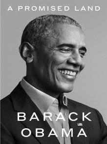 Amazon.com: A Promised Land (9781524763169): Obama, Barack: Books