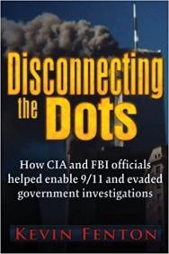 Desconectando los puntos: cómo se permitió que ocurriera el 11 de septiembre: Fenton, Kevin: 9780984185856: Amazon.com: Books