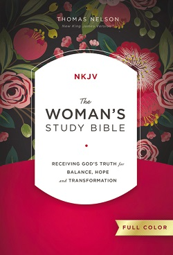 The NKJV, Woman's Study Bible, Hardcover, Full-Color: Receiving God's Truth for Balance, Hope, and Transformation