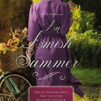 Review: An Amish Summer by Shelley Shepard Gray, Amy Clipston, Kathleen Fuller & Kelly Irvin