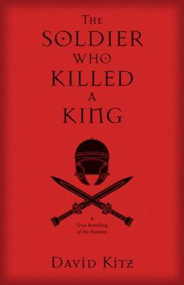 Kregel Blog Tour Review: The Soldier Who Killed A King by David Kitz