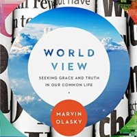 LitFuse Blog Tour Spotlight: World View by Marvin Olasky
