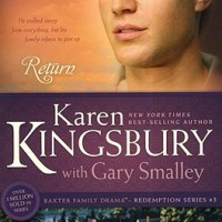 Re-Read Review: Return by Karen Kingsbury