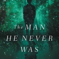 Review: The Man He Never Was by James Rubart