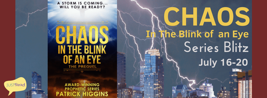 JustRead Publicity Blitz: Chaos In The Blink Of An Eye: The Prequel by Patrick Higgins + GIVEAWAY!