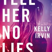 Book Review: Tell Her No Lies by Kelly Irvin