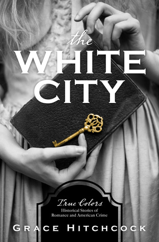Book Review: The White City by Grace Hitchcock