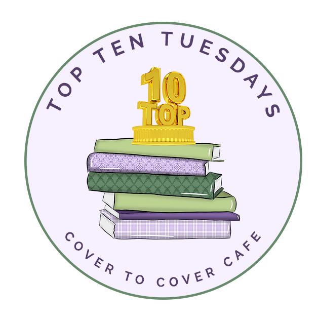 Top Ten Tuesday 2-19-2019