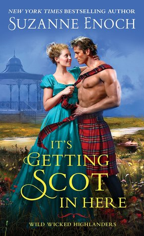Book Review: It's Getting Scot In Here by Suzanne Enoch + GIVEAWAY!!!