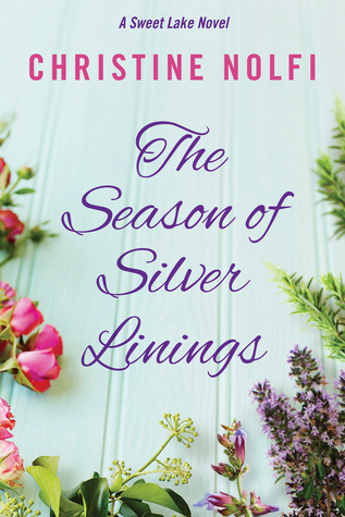 Book Review: The Season Of Silver Linings by Christine Nolfi